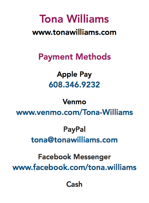 Payment Methods: Apple Pay / Venmo / PayPal / Facebook / Cash